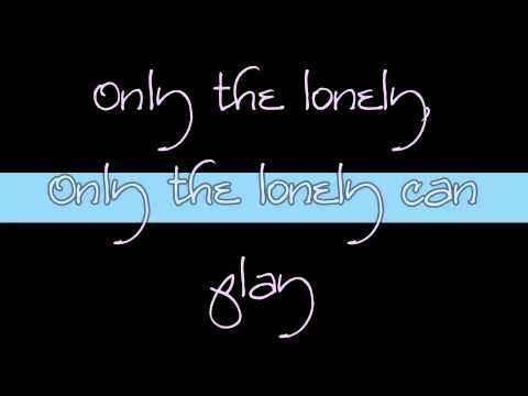 The Motels ~ Only the Lonely w/ Lyrics