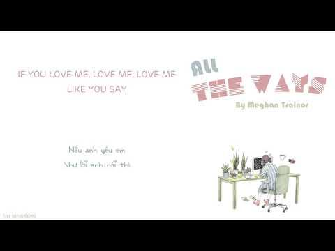 [Vietsub + Lyrics] All The Ways - Meghan Trainor