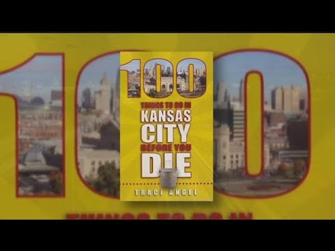'100 Things to Do in Kansas City Before You Die'is a must-have guide