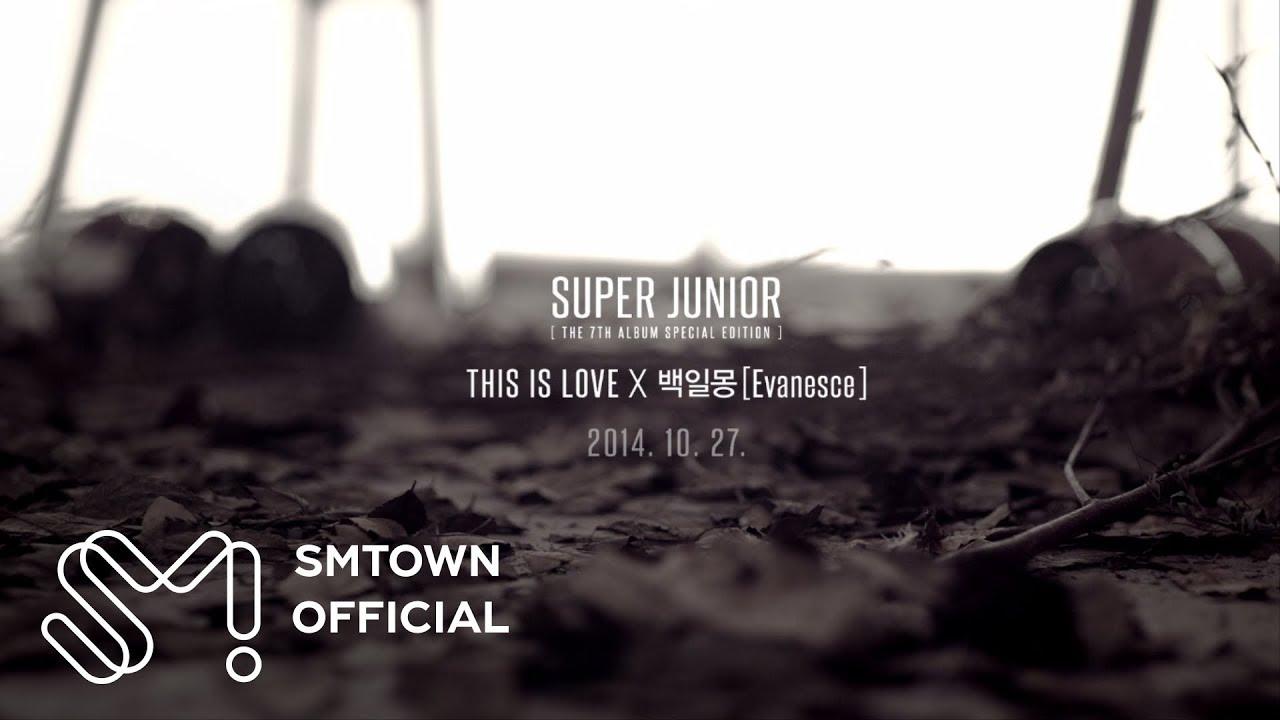 SUPER JUNIOR 슈퍼주니어 'THIS IS LOVE' X '백일몽 (Evanesce)' MV Teaser