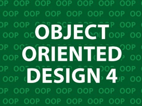 Object Oriented Design 4