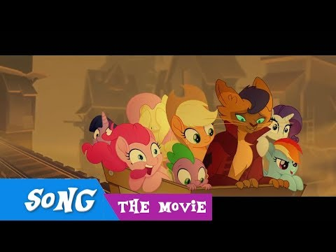 MLP I'm the Friend You Need Song From My Little Pony The Movie +Lyrics in Description