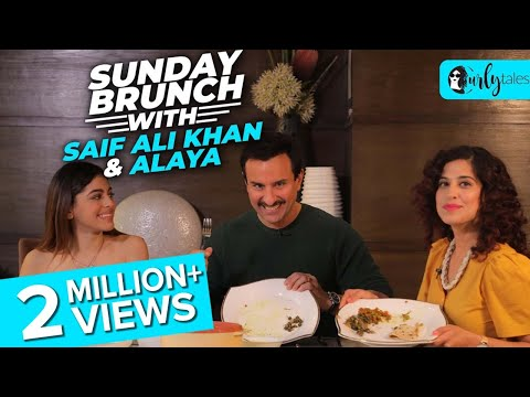 Sunday Brunch With Saif Ali Khan & Alaya F X Kamiya Jani | Curly Tales
