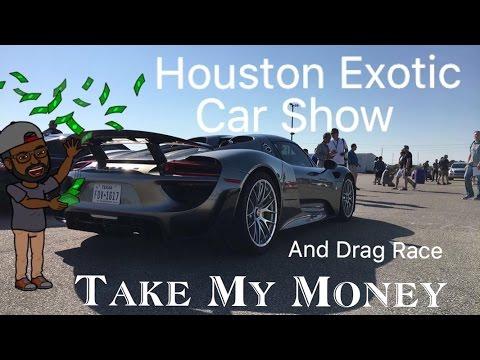 Houston Exotic Car Show Drag Race YouTube - Exotic car show houston
