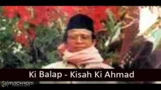 [Al-Kisah] KH. Muhamad Arif Soleh (Ki Balap) - Ki Ahmad Bagian 2 Mp3