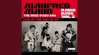 Provided to YouTube by Awal Digital Ltd Manfred Mann & Mike d'Abo I...