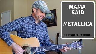Mama Said - Metallica  - Guitar Lesson   Tutorial