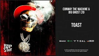 Conway The Machine - ''Toast'' (If It Bleeds It Can Be Killed)