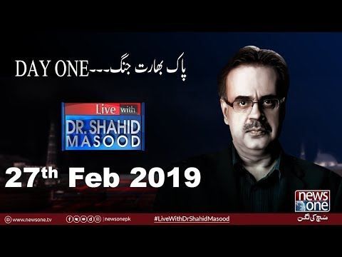 Live with Dr.Shahid Masood | 27-February-2019 | Pak Army | India | Kashmir