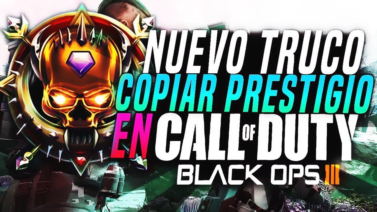 DUPLICAR PRESTIGIO CALL OF DUTY BLACK OPS 3 ÚLTIMA VERSIÓN (1.32) USANDO CHARLES PROXY (EN ESPAÑOL)