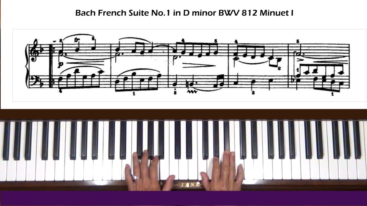 Bach French Suite No. 1 in D minor BWV 812 Minuet I Piano Tutorial