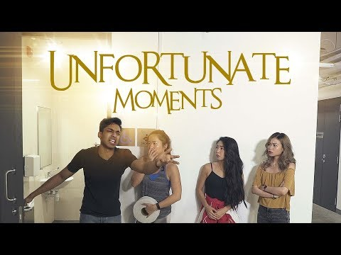 Unfortunate Moments