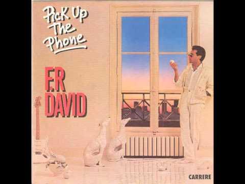 FR.David - Pick Up The Phone