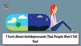 7 Facts About Antidepressants That People Won't Tell You - US Health TV