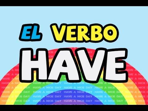 el verbo have en inglés youtube