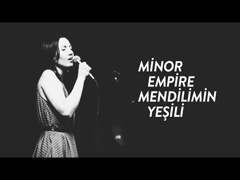 Minor Empire - Mendilimin Yeşili