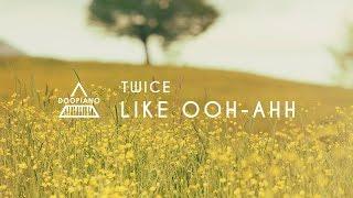 트와이스 (TWICE) - OOH-AAH하게 (우아하게) Piano Cover