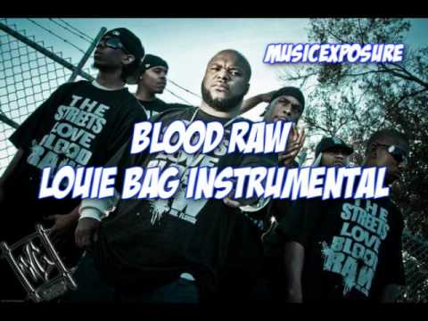 Blood Raw - Louie Bag Instrumental