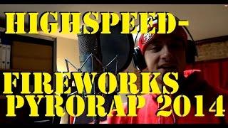 Feuerwerksrap 2014 - Funke im Blut - Highspeedfireworks - Silvesterrap
