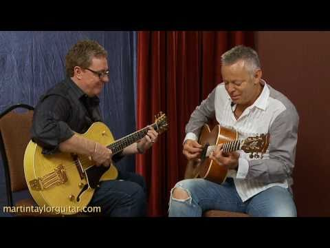 Martin Taylor Interviews Tommy Emmanuel About Fingerstyle Guitar and Jazz Guitar Lessons