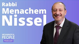 The Story of Rabbi Menachem Nissel | Meaningful People #30