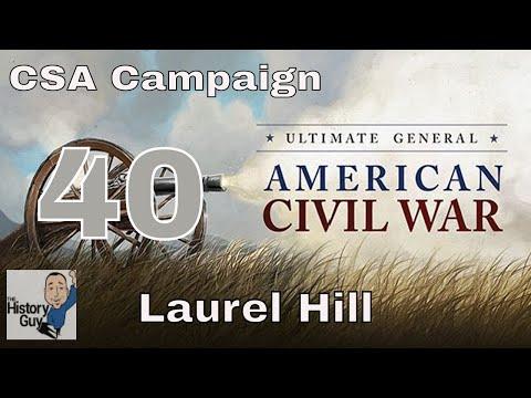 LAUREL HILL (SPOTSYLVANIA COURT HOUSE) -  Ultimate General Civil War Confederate Campaign #40