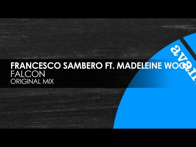 Francesco Sambero featuring Madeleine Wood - Falcon [Avanti]