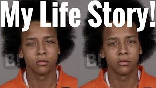 Why'd I Go To Prison For 4 Years?? Here's My Life Story....