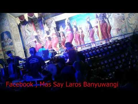 LUNGSET #13Agst18 Janger Karisma Dewata Live Silirbaru Pesanggaran