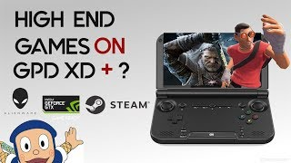 GPD XD/GPD XD Plus: Streaming High End PC Games using H.265 Part 1