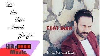Fuat Inan - Sevebilseydin (Official Audio)