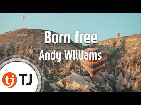 [TJ노래방] Born free - Andy Williams ( - ) / TJ Karaoke