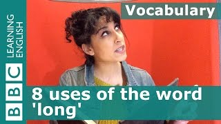 Vocabulary: 8 uses of 'long' - Orpheus & Eurydice part 1