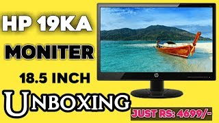 Hp 19Ka Monitor 18.5 inch UNBOXING Letest 2019    By Immanuel Tech