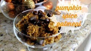 Easy Pumpkin Spice Oatmeal Thumbnail