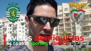 SPORTING X BENFICA! Avisos Benfiquistas