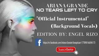 Ariana Grande - No Tears Left To Cry, Official Instrumental (Background Vocals)