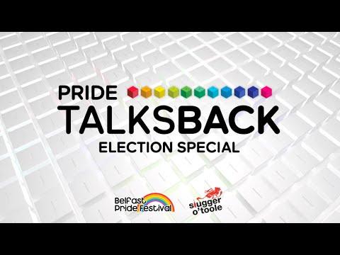 Belfast Pride Talk's Back - Election Special 2016