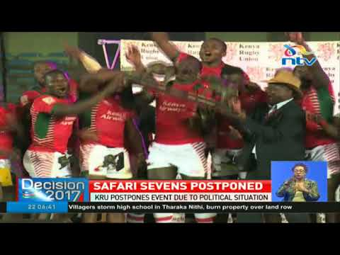 Kenya Rugby Union postpones safari sevens due to political situation