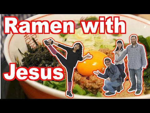 Ramen with Jesus (Cheap & Yummy Japanese cuisine)