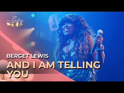 Ladies Of Soul 2014 | And I Am Telling You - Berget Lewis