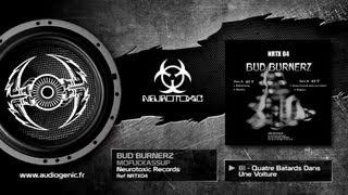 BUD BURNERZ - B1 - QUATRE BATARDS DANS UNE VOITURE - MOFUCKASSUP - NRTX04