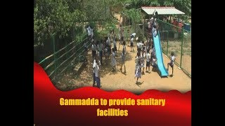 Gammadda to provide sanitary facilities Thumbnail