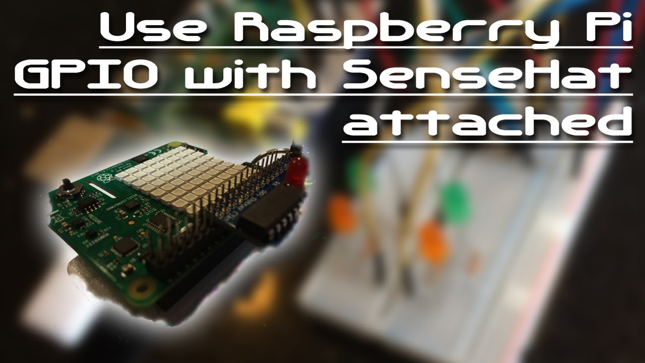 Use Raspberry Pi GPIO pins with SenseHat attached