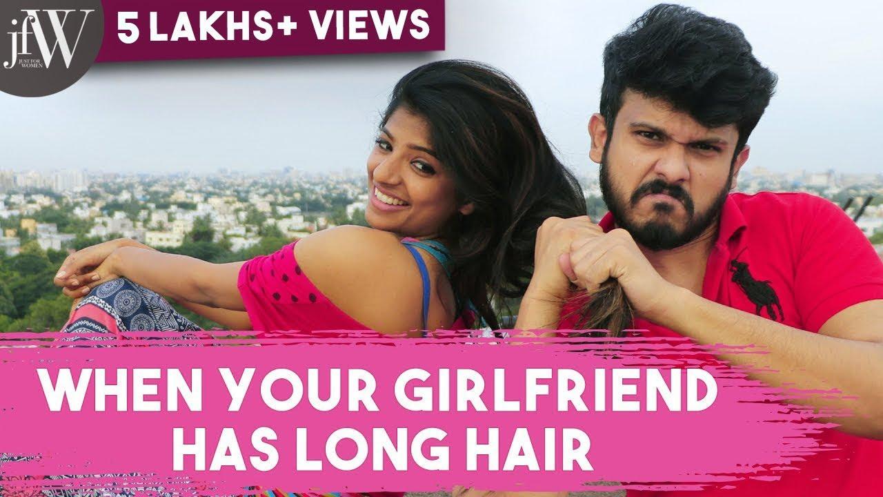 When Your Girl Friend Has Long Hair | Ft.Dipshi Blessy & Naren | JFW