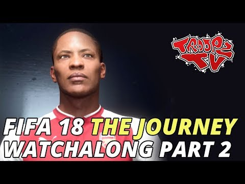 FIFA 18 The Journey Gameplay Watchalong Part 2 - Journey 2
