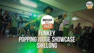 Breezer Vivid Shuffle - FUNKEY Popping Judge Showcase | SHILLONG