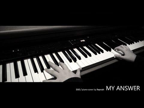 """MY ANSWER"" Piano cover 피아노 커버 - EXO 엑소"