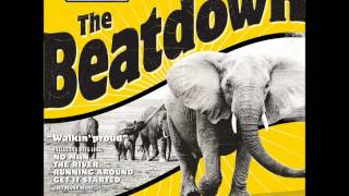 The Beatdown - Get It Started