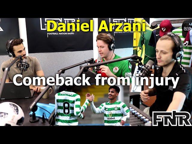 Daniel Arzani comeback from injury! | Football Podcast | Soccer Podcast